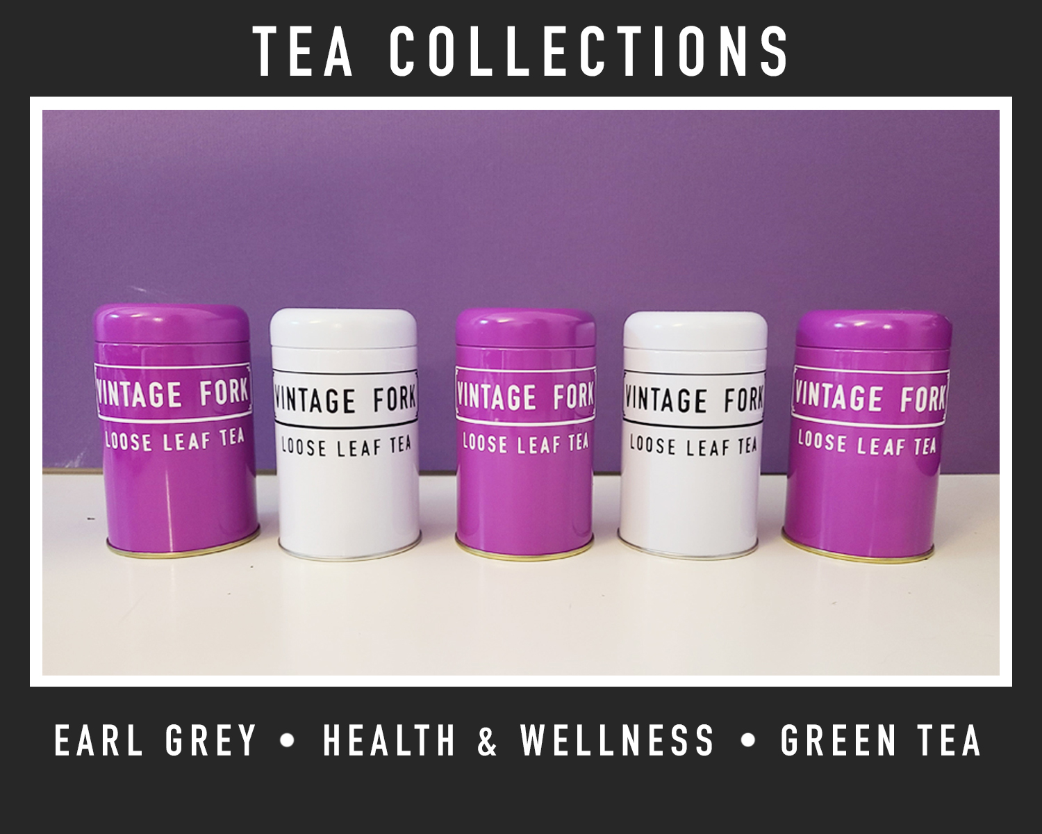 Tea collections available from Edmonton tea shop Vintage Fork